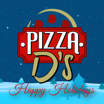 Pizza D's Mendon Special Holiday Hours 2017 | Pizza D's Pizzeria in Rochester (Mendon and Victor), NY