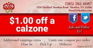 $1.00 Off a Calzone (Mendon)